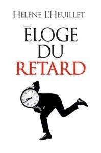 Prix du livre eloge du retard